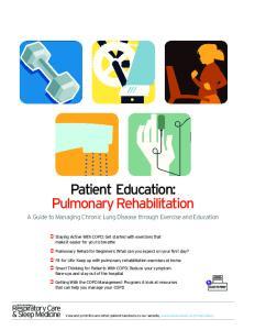Patient Education: Pulmonary Rehabilitation