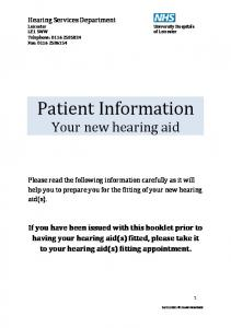 Patient Information. Your new hearing aid