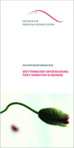 PatienteninFormation. erst trimester untersuchung First trimester screening