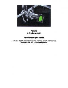 Patients In The Lyme Light Reflections on Lyme disease