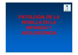 PATOLOGIA DE LA RODILLA EN LA INFANCIA Y ADOLESCENCIA