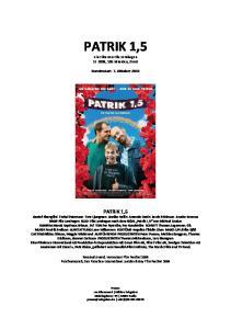 PATRIK 1,5. ein Film von Ella Lemhagen SE 2008, 105 Minuten, OmU. Bundesstart: 7. Oktober 2010