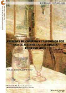 PATRONES DE CONSUMO Y TRASTORNOS POR USO DE ALCOHOL EN ESTUDIANTES UNIVERSITARIOS