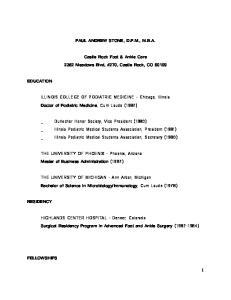 PAUL ANDREW STONE, D.P.M., M.B.A. Castle Rock Foot & Ankle Care 2352 Meadows Blvd, #270, Castle Rock, CO 80109