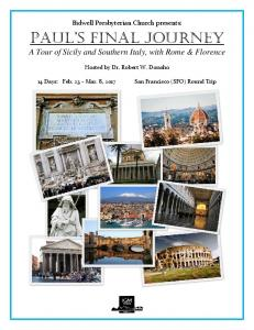 Paul s FINAL JOURNEY A Tour of Sicily and Southern Italy, with Rome & Florence
