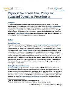 Payment for Dental Care: Policy and Standard Operating Procedures:
