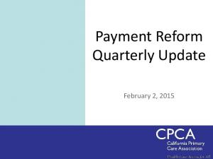 Payment Reform Quarterly Update. February 2, 2015