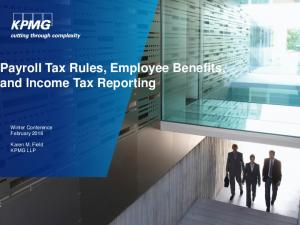 Payroll Tax Rules, Employee Benefits, and Income Tax Reporting