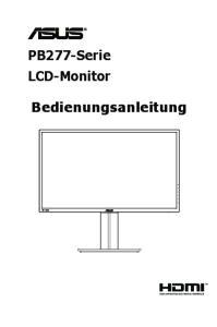 PB277-Serie LCD-Monitor. Bedienungsanleitung
