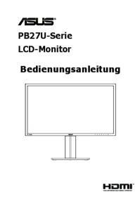 PB27U-Serie LCD-Monitor. Bedienungsanleitung