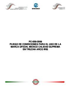 PC PLIEGO DE CONDICIONES PARA EL USO DE LA MARCA OFICIAL MEXICO CALIDAD SUPREMA EN TRUCHA ARCO IRIS