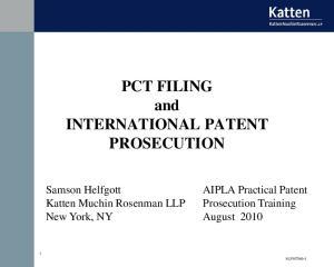 PCT FILING and INTERNATIONAL PATENT PROSECUTION
