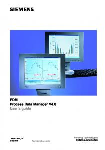 PDM Process Data Manager V4.0 User's guide. CM2B8736en_ For internal use only. Building Technologies Building Automation