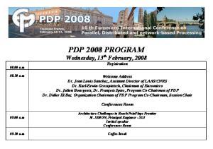 PDP 2008 PROGRAM Wednesday, 13 th February, 2008 Registration