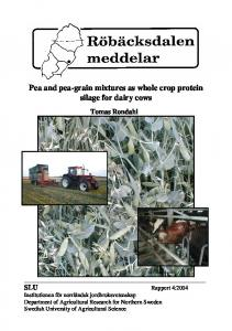 Pea and pea-grain mixtures as whole crop protein silage for dairy cows