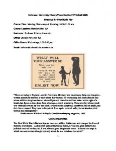 Peace Studies 3YY3 (Fall 2009) Britain & the First World War. Course Time: Monday, Wednesday & Thursday,
