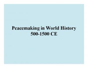 Peacemaking in World History CE