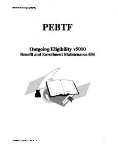 PEBTF Outgoing Eligibility v5010 Benefit and Enrollment Maintenance 834