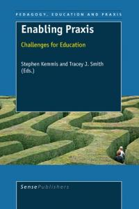 PEDAGOGY, EDUCATION AND PRAXIS