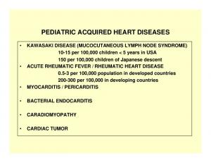 PEDIATRIC ACQUIRED HEART DISEASES