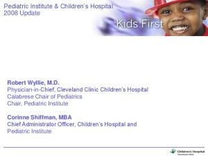 Pediatric Institute & Children s Hospital 2008 Update