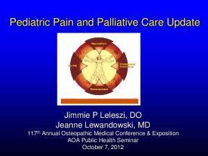 Pediatric Pain and Palliative Care Update