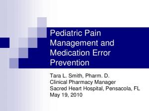 Pediatric Pain Management and Medication Error Prevention