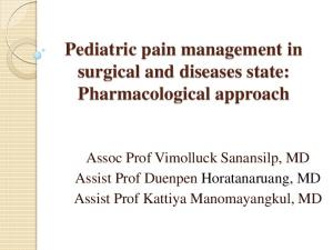 Pediatric pain management in surgical and diseases state: Pharmacological approach