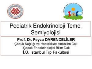 Pediatrik Endokrinoloji Temel Semiyolojisi