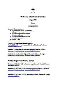 Pedidos de palanca para este mes: Octubre 5-8 Cursillo # 34 de Mujeres, Diócesis de Palm Beach, Fl. Hispano