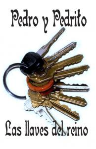 Pedro y Pedrito. Las llaves del reino