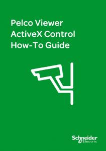 Pelco Viewer ActiveX Control How-To Guide