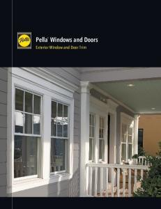 Pella Windows and Doors. Exterior Window and Door Trim