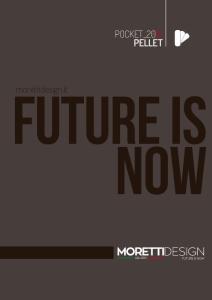 PELLET. morettidesign.it. future is now