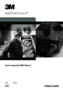 Peltor DECT-Com II. The Sound Solution. User s manual for DECT-Com II