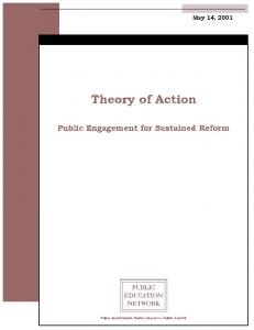 PEN s Theory of Action: Public Engagement for Sustained Reform