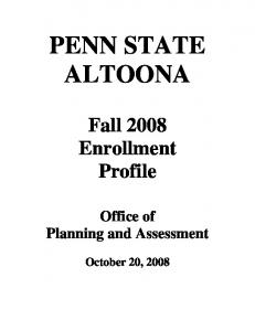 PENN STATE ALTOONA. Fall 2008 Enrollment Profile. Office of Planning and Assessment