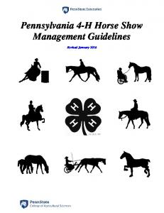 Pennsylvania 4-H Horse Show Management Guidelines. Revised January 2016