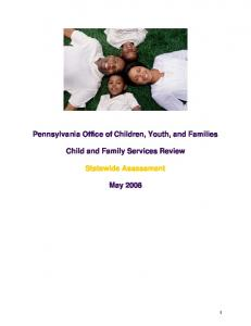 Pennsylvania Office of Children, Youth, and Families. Child and Family Services Review. Statewide Assessment
