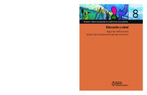 PENSAR Y HACER EDUCACIÓN EN CONTEXTOS DE ENCIERRO. Educación y salud. Algunas reflexiones sobre las consecuencias del encierro