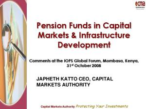 Pension Funds in Capital Markets & Infrastructure Development