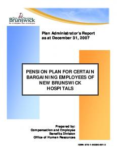 PENSION PLAN FOR CERTAIN BARGAINING EMPLOYEES OF NEW BRUNSWICK HOSPITALS