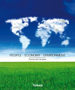 PEOPLE - ECONOMY - ENVIRONMENT. Priorities for the future