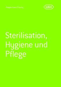 People have Priority. Sterilisation, Hygiene und Pflege