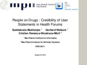 People on Drugs : Credibility of User Statements in Health Forums