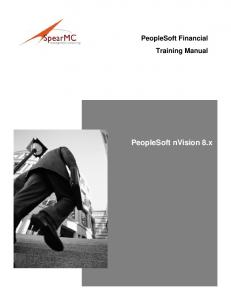 PeopleSoft Financial Training Manual. PeopleSoft nvision 8.x