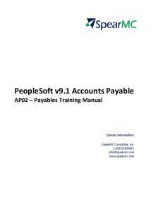 PeopleSoft v9.1 Accounts Payable AP02 Payables Training Manual Contact Information: