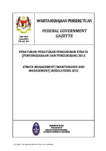 PERATURAN-PERATURAN PENGURUSAN STRATA (PENYENGGARAAN DAN PENGURUSAN) 2015 STRATA MANAGEMENT (MAINTENANCE AND MANAGEMENT) REGULATIONS 2015