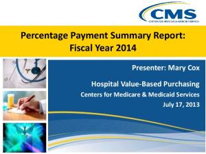 Percentage Payment Summary Report: Fiscal Year 2014