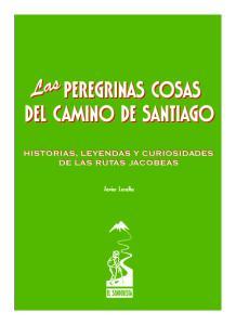 PEREGRINAS COSAS DEL CAMINO DE SANTIAGO